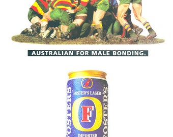 1994 Foster's Imported Lager ad with Rugby Players in a Scrum Australian for Male Bonding