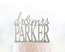 Glitter Dr and Mrs Cake Topper, Personalized Last Name Wedding Topper, Custom Wedding Cake, Elegant Cake Topper, Unique Cake Topper- (T030)