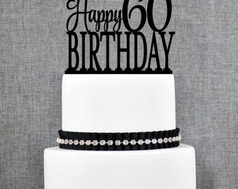 Happy 60th Birthday Topper, Elegant 60th Birthday Topper, Sixtieth Birthday Cake Topper- (T232)