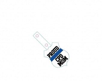 PROUD CPD Mom- POLICE - Cop - Law Enforcement - In The Hoop - Snap/Rivet Key Fob - Digital Embroidery Design