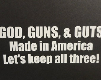 God, Gun, Guts Decal