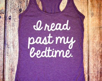 Book Lover Shirt - I Read Past My Bedtime - Purple Racerback Tank