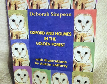 Oxford and Holmes in the Golden Forest - paperback edition