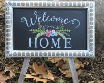 Captivating Welcome To Our Home Hand Painted Custom Tabletop Chalkboard Easel