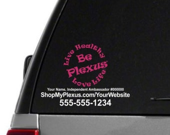 SALE-Live Healthy, Love Life, Be Plexus Car Decal With Custom Web/Phone/Text - Dual Color - Plexus Compliant!