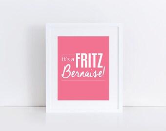 Bridesmaids Movie, Bridesmaids Quote, Fritz Bernaise, Bachelorette Party, Party Decorations, Help me I'm Poor, Instant Download Printable