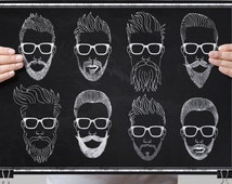 "Chalkboard Art-Fashion-Hipster-Stylish-Mister-Sir-Gentleman-Mustache-Pompadour-Dapper-Set of hipster hair and beards-Print 8.5x11"" No.1053"