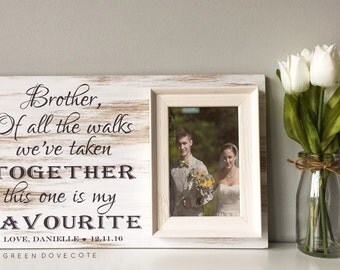 Wedding Gift For Brother - Brother Sister Frame - Personalized Wedding Frame - Wedding Thank You - Custom Wedding Frame - Plaque For Brother