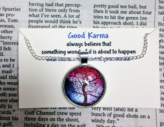 Good Karma Necklace Good Karma Jewelry Quote Gift- always believe that something wonderful is about to happen - Silver Tree Of Life GKJ6