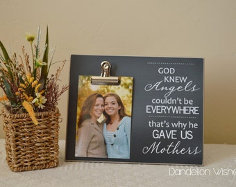 Custom Picture Frame Gift For Mom {Angels Couldn't Be Everywhere...} Wall Frame Photo Frame, Mother's Day Gift Idea, Personalized Frame