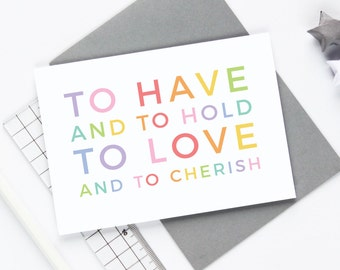 Wedding Card - To Have and To Hold, Wedding Vows Card, Wedding Shower Card, Greetings Card