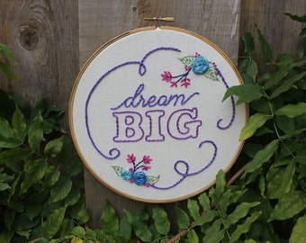 Dream BIG Purple Handmade Embroidery Hoop Art. Hand Embroidered 8 inch Loop. Home Decor Nursery Art Graduation. Ready to Ship Gifts under 75