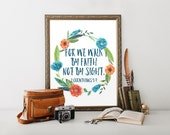 """Walk By Faith Print, wall art quotes, quotes poster, poster quote, quote print, quote art, inspirational quote, Typography, Quote, """"Print"""""""