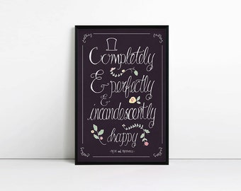 "Pride and Prejudice Print - ""Completely and perfectly and incandescently happy"" - Jane Austen Quote - Typography Poster -Valentines Day Gift"