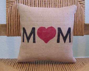 Mom pillow, burlap pillow, Love mom pillow, love pillow, stenciled pillow, accent pillow, Mother's day gift, FREE SHIPPING!