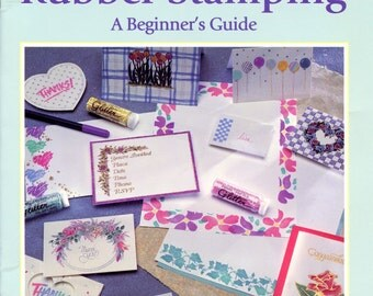 Rubber Stamping: A Beginner's Guide from Gick Publishing | Craft Book