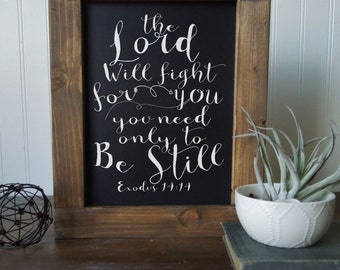 Chalk Art Print framed in wood/wall art/the lord will fight for you/exodus 14:14/chalk art