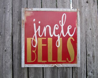 Jingle Bells sign, Christmas sign, winter sign, Distressed sign, Rustic christmas sign, holiday sign, snowflake sign, rustic holiday decor