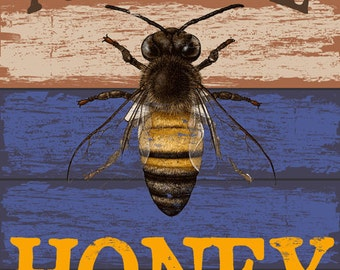 Local Honey Metal Sign, Bee, Rustic Décor, Kichen Décor  HB7245