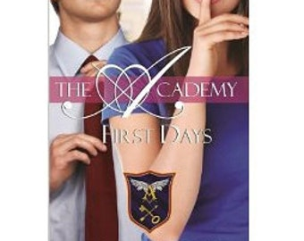 The Academy First Days (book 2) signed