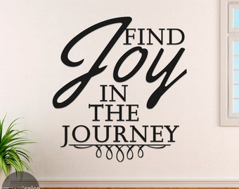 Find Joy In The Journey Vinyl Wall Decal Sticker