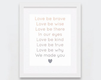 Love Be Brave Be Kind Art Print, Nursery Poem Printable Art, Peach and Grey Nursery Art, Typographic Nursery Wall Art, Modern Nursery Decor