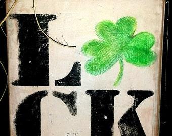 LUCK: St. Patricks Day Sign