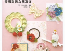 Girl's Style Crochet Accessories -- Japanese Knitting Book