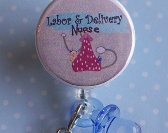 Badge Reel Labor and Delivery Nurse ID Badge Holder with Pacifier - Nurse Badge Reel  - Badge Reel- Badge Pull