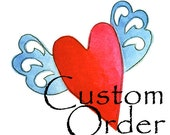Custom Order for Pam - do not buy unless you are Pam!