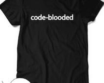 Code-Blooded Tee Funny Code Programmer IT T-shirt Tee Mens Womens Ladies Humor Gift Geek Nerd Present Coder Computer Science Tech Developer
