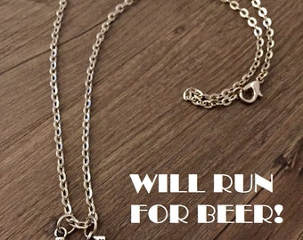 Will Run For Beer! - Fitness, Running, Runner, Marathon, Race Bodybuilding Necklace or Keychain