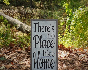 There's No Place Like Home Wood Sign Inspirational Wooden Sign Welcome Sign Shabby Chic Hand Painted Rustic