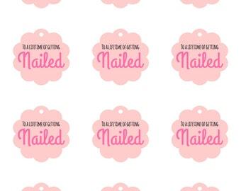 Bachelorette Party Favors//Nail Polish Favor//To A Lifetime of Getting Nailed//Bridal Shower Favor//Lingerie Party Favor