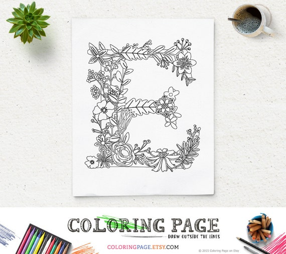floral alphabet printable coloring page letter e instant download digital art printable art zen coloring pages adult anti stress art therapy - Letter Coloring Pages For Adults