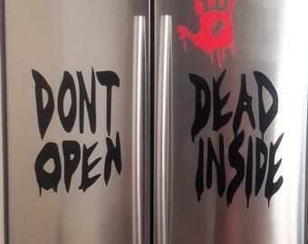 Don't Open Dead Inside, Halloween Decal, Walking Dead, Walking Dead Decal, Zombie Decal, Zombie, Halloween Party, Halloween, Bloody Hand