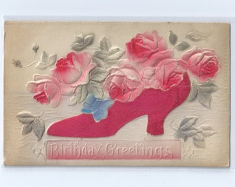 Birthday Greetings Airbrushed Embossed Postcard with Red Satin Appliqued Shoe and Flowers ca. 1909
