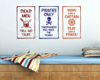 Pirate Wall Decor Set of 3-Dead Men Tell No Tales-Walk The Plank-Play Like a Piratel-Pirate Bedroom-Pirate Wall Vinyl-Boys Bedroom