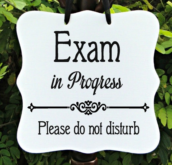Exam In Progress, Sign, Office, School, Business, Medical, Dental, Student, Patient, Staff, Door Sign, Private, Do Not Disturb, In Session