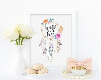 Boho digital print - wild and free, watercolor print, dreamcatcher print, floral print, nursery print, instant digtal download