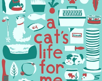 """Cat's Life Silkscreened Art Print Poster Size 14X18"""" Screen Print Cat Quote Typography Illustration"""
