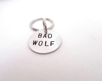 BAD WOLF Hand Stamped Keychain