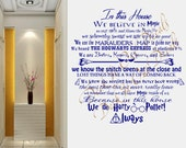 In This House.... We Do Harry Potter Vinyl wall decal ....E00162