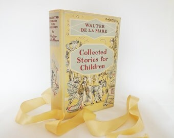 Collected Stories For Children by Walter de la Mare / Faber and Faber Ltd, London 1953 / Hardback With Original Dust Jacket / Illustrated