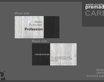 Semi-Custom Premade Business cards
