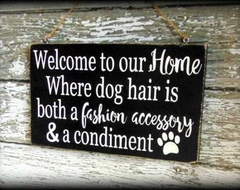 Funny Dog Sign, Christmas Gift, Gift For Dog Lover, Housewarming Gift, Welcome Sign, Welcome to Our Home, Dog Decor, Wooden Dog Wall Art