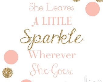 She Leaves a Little Sparkle Poster - Instant Download
