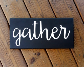 Gather Wood Sign, Dining Room Sign Decor, Gallery Wall Art, Custom Home Decor