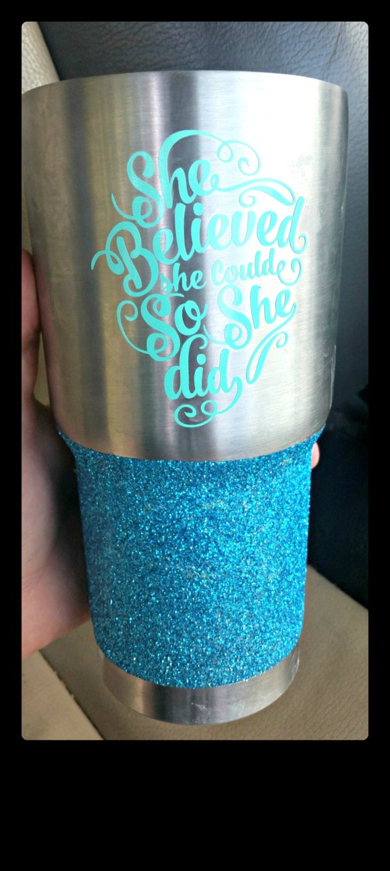 Free Shipping-She Believed She Could So She Did, Yeti Rambler Decal, Yeti, Laptop Sticker, She Believed, Fitness, Weight Loss, 21 Day Fix