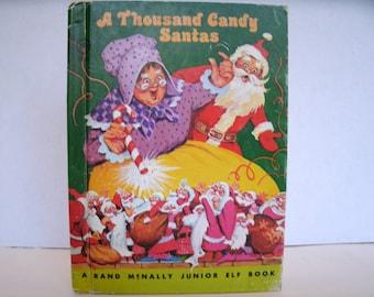 A Thousand Candy Santas, Rand McNally Junior Elf Book, 1970s Vintage Children's Book, Christmas Book, 1977